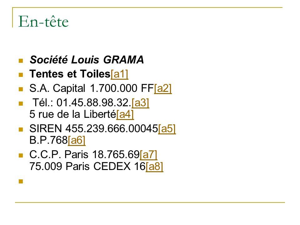 En-tête Société Louis GRAMA Tentes et Toiles[a1]